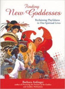 Finding New Goddesses by Barbara Ardinger