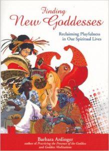 Finding New Goddesses by Barbara Ardinger