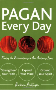 Pagan Every Day by Barbara Ardinger